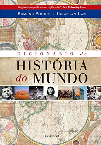 Dicionário de História do Mundo, livro de Edmund Wright, Jonathan Law