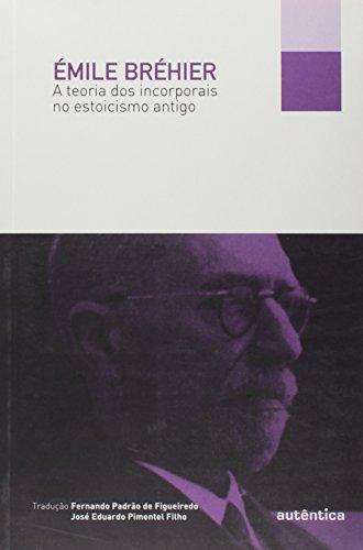 A teoria dos incorporais no estoicismo antigo, livro de Émile Bréhier