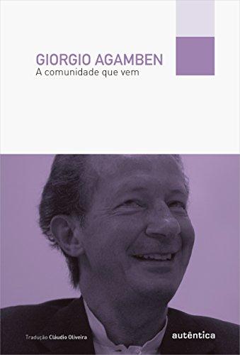 A Comunidade que Vem, livro de Giorgio Agamben