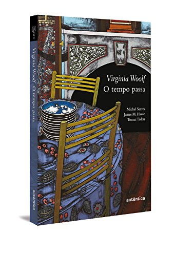 Tempo Passa, O, livro de Virginia Woolf
