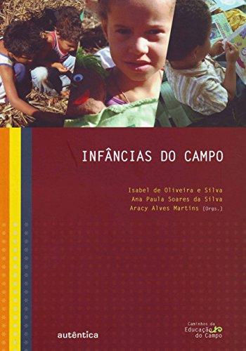 Infância do Campo, livro de Ana Paula Soares da Silva, Aracy Alves Martins, Isabel de Oliveira e Silva