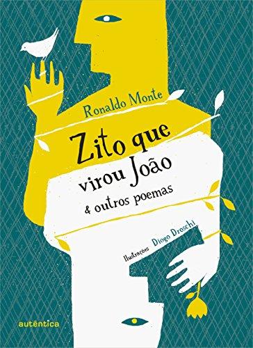 Zito que Virou João e Outros Poemas, livro de Ronaldo Monte