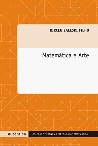 Matemática e Arte, livro de Dirceu Zaleski Filho