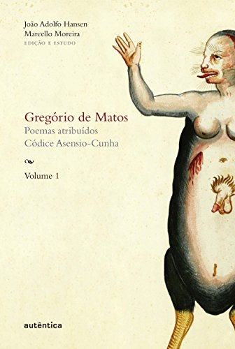 Gregório de Matos - Volume 1, livro de Gregório de Matos e Guerra, João Adolfo Hansen, Marcello Moreira