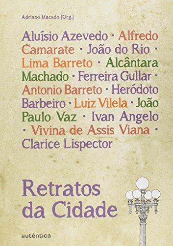 Retratos da Cidade, livro de Adriano Macedo