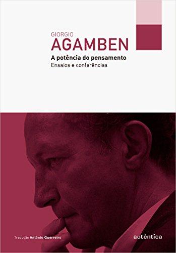 A Potência do Pensamento, livro de Giorgio Agamben