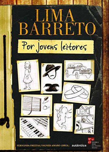 Lima Barreto por Jovens Leitores, livro de Fernanda Freitas, Vagner Amaro