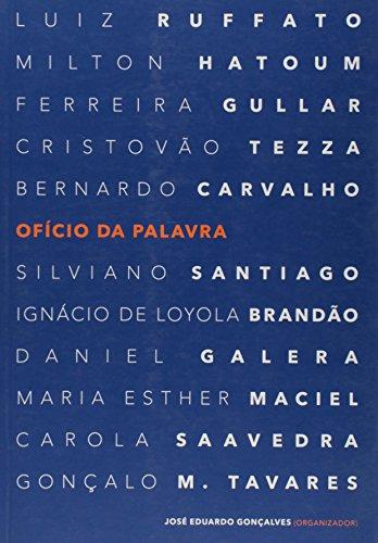 Oficio da Palavra, livro de José Eduardo Gonçalves