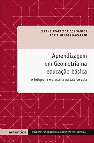 Aprendizagem em Geometria na Educação Básica, livro de Adair Mendes Nacarato, Cleane Aparecida dos Santos