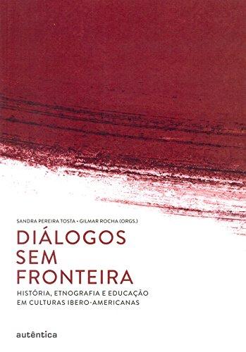 Diálogos sem Fronteira, livro de Gilmar Rocha, Sandra de Fátima Pereira Tosta