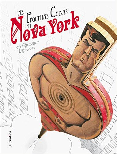 As Pequenas Coisas em Nova York, livro de Gilbert Legrand