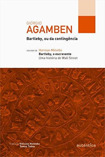 Bartleby, ou da Contingência, livro de Giorgio Agamben