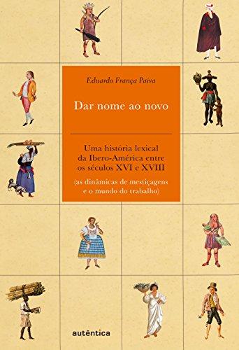 Dar Nome ao Novo, livro de Eduardo França Paiva