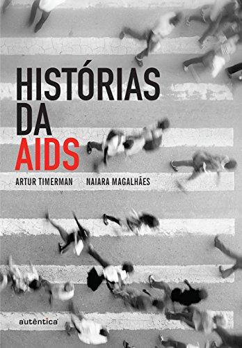 Histórias da Aids, livro de Artur Timerman