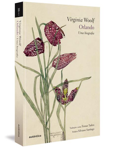 Orlando. Uma Biografia, livro de Virginia Woolf