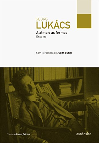 A Alma e as Formas, livro de Georg Lukács