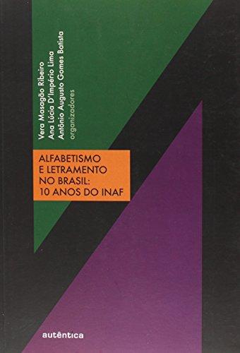 Alfabetismo e Letramento no Brasil. 10 Anos do INAF, livro de Vera Masagão Ribeiro, Ana Lúcia D