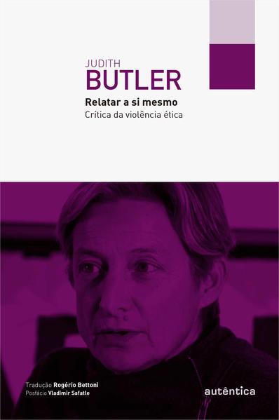 Relatar a Si Mesmo, livro de Judith Butler