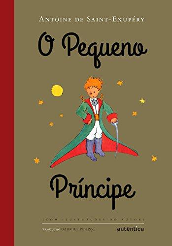 Pequeno Príncipe, O - Com Ilustrações do Autor, livro de Antoine de Saint-Exupéry