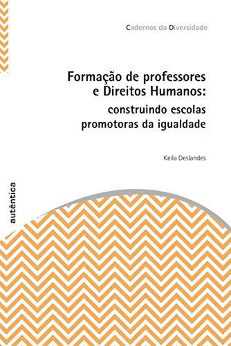 Formação de Professores e Direitos Humanos, livro de Keila Deslandes