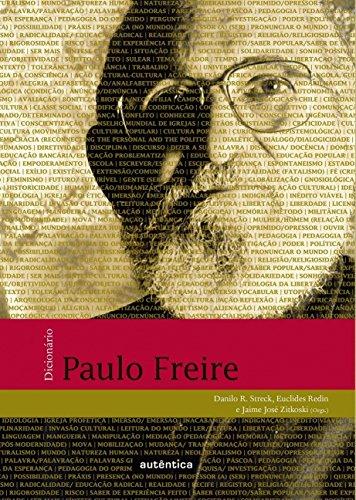 Dicionário Paulo Freire, livro de Danilo R. Streck, Euclides Redin, Jaime José Zitkoski