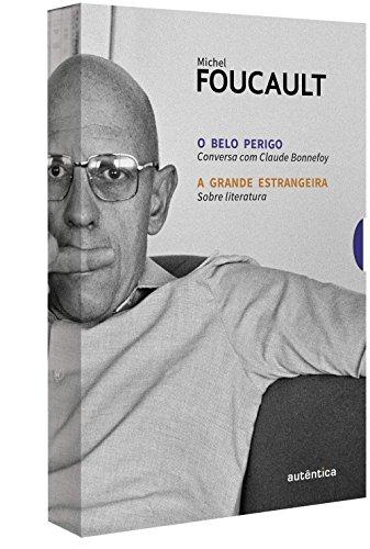 O Belo Perigo + A Grande Estrangeira - Caixa, livro de Michel Foucault