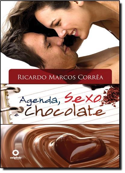 Agenda, Sexo e Chocolate, livro de Ricardo Marcos Correa