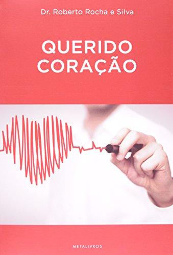 Querido Coração, livro de Roberto Rocha e Silva