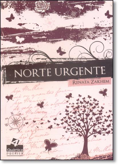 Norte Urgente, livro de Renata Zakhem