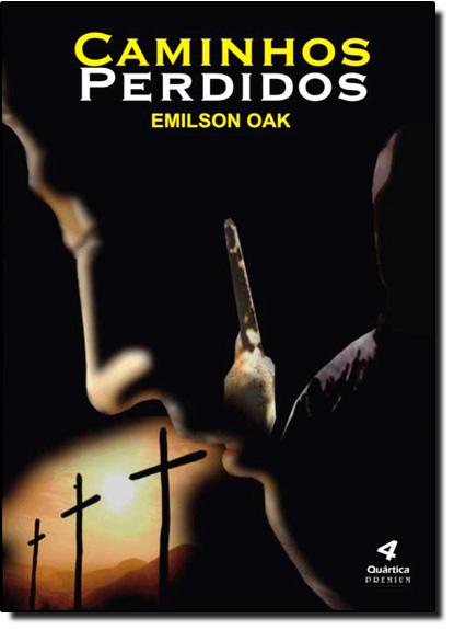 Caminhos Perdidos, livro de Emilson Oak