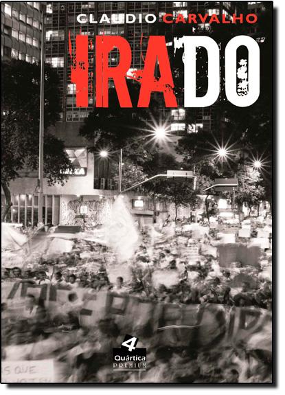 Irado, livro de Cláudio Carvalho