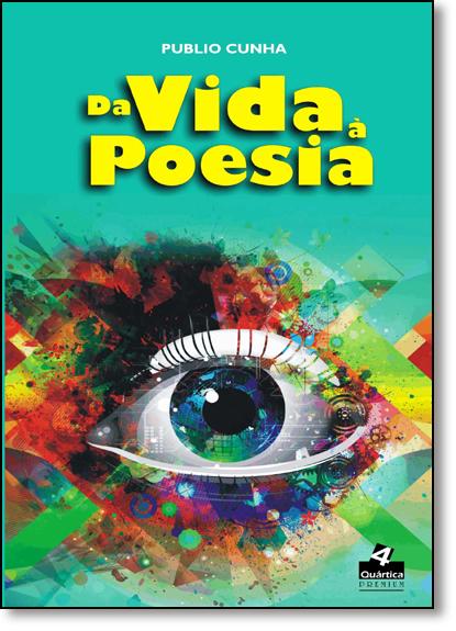 Da Vida a Poesia, livro de Públio Cunha