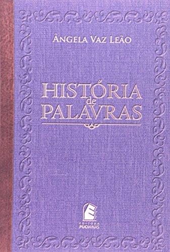 História De Palavras, livro de Angela Vaz Leão