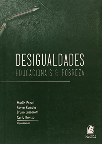 Desigualdades Educacionais E Pobreza, livro de Murilo Fahel