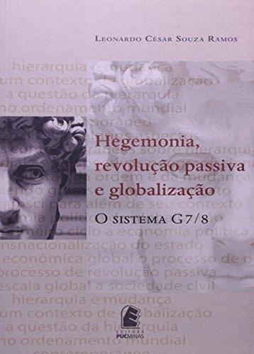 Hegemonia Revolução. O Sistema G7/8, livro de Leonardo César Souza Ramos