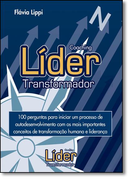 Coaching: Líder Transformador, livro de Flavia Lippi