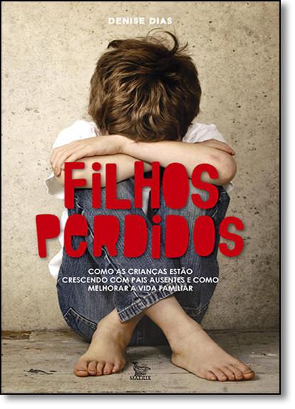 Filhos Perdidos, livro de Denise Dias