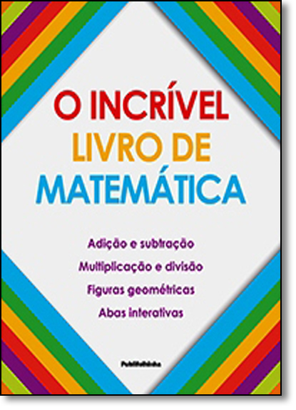 Incrível Livro de Matemática, O, livro de Dorling Kindersley
