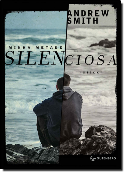 Minha Metade Silenciosa, livro de Andrew Smith