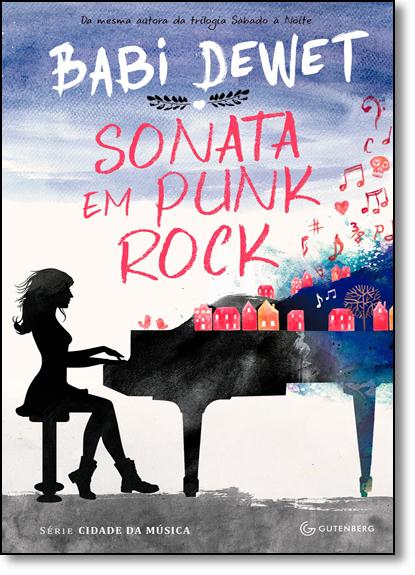 Sonata em Punk Rock - Série Cidade da Música, livro de Babi Dewet