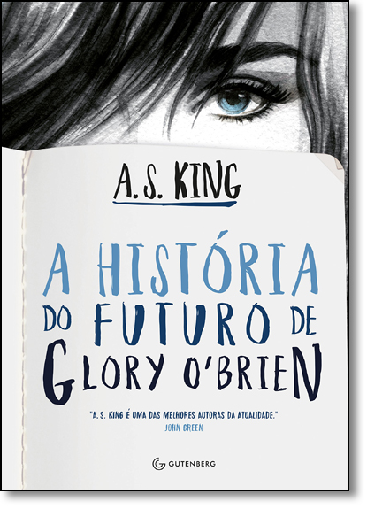 História do Futuro de Glory O Brien, A, livro de A. S. King