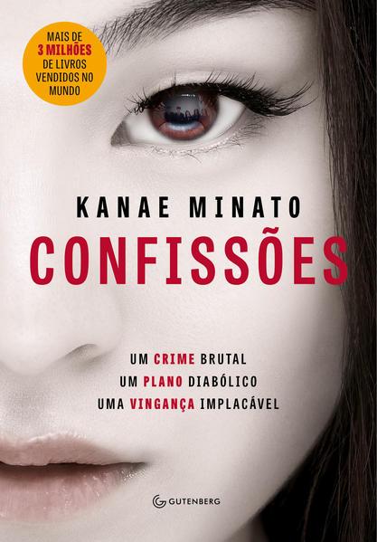 Confissões - Nova Edição, livro de Kanae Minato