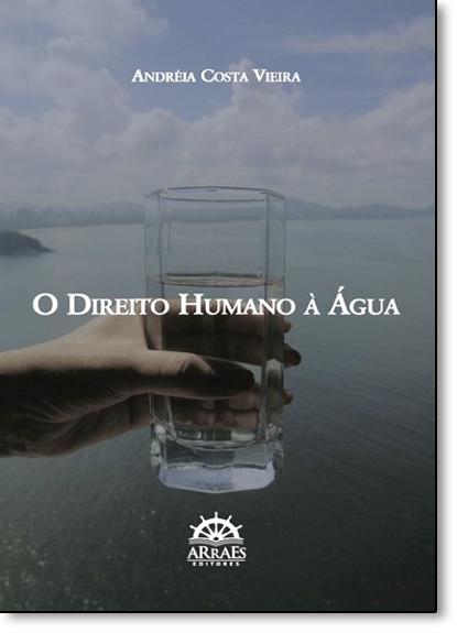Direito Humano À Água, O, livro de Andréia Costa Vieira
