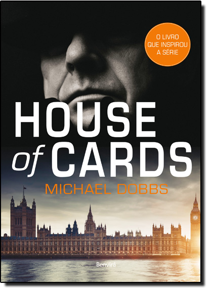 House Of Cards - Livro 1, livro de Michael Dobbs