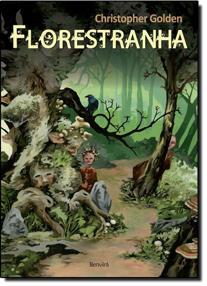 Florestranha, livro de Christopher Golden