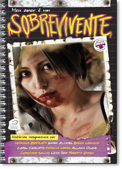 Meu Amor É um Sobrevivente, livro de Ana Lúcia Merege