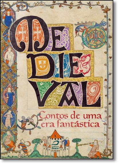 Medieval: Contos de uma era Fantástica, livro de Ana Lúcia Merege