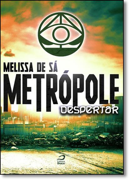 Metrópole: Despertar, livro de Melissa de Sá