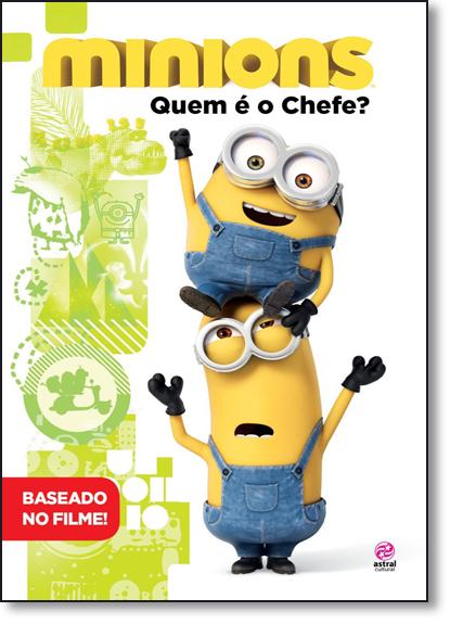 Minions: Quem É o Chefe?, livro de Natália Ortega
