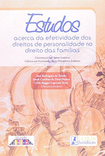 Estudos Acerca da Afetividade dos Direitos de Personalidades no Direito das Famílias, livro de Iara Rodrigues de Toledo